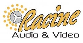Racine Audio and Video